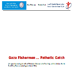 Gaza Fishermen … Pathetic Catch